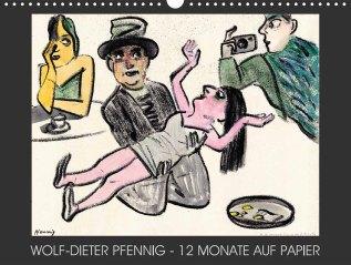 """Wolf-Dieter Pfennig: """"12 Monate aufPapier"""""""